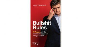 Bullshit Rules von Julien Backhaus
